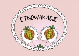 Thumbnail for the post titled: Etnowakacje