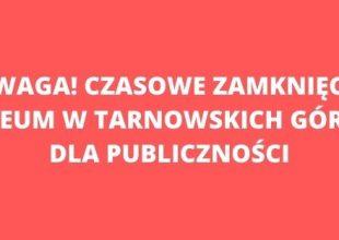 Thumbnail for the post titled: Czasowe zamknięcie Muzeum dla publiczności przedłużone